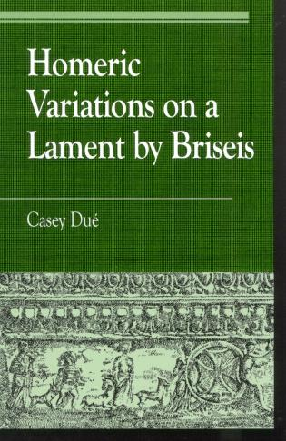 Cover image for the book Homeric Variations on Lament by Briseis
