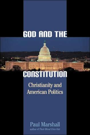 Cover image for the book God and the Constitution: Christianity and American Politics