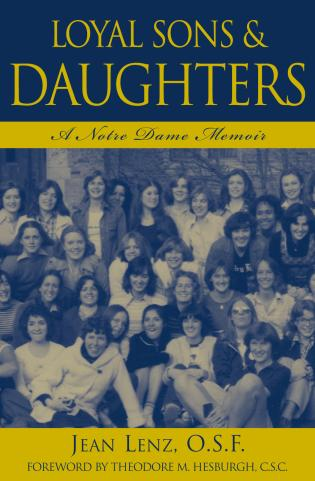 Cover image for the book Loyal Sons & Daughters: A Notre Dame Memoir