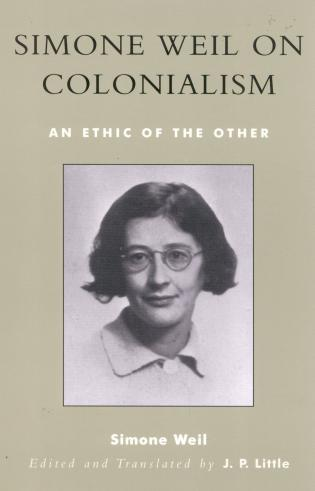 Cover image for the book Simone Weil on Colonialism: An Ethic of the Other