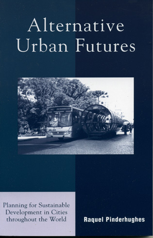 Cover image for the book Alternative Urban Futures: Planning for Sustainable Development in Cities throughout the World