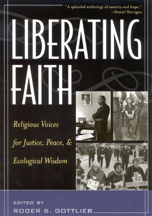 Cover image for the book Liberating Faith: Religious Voices for Justice, Peace, and Ecological Wisdom
