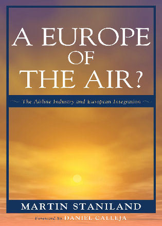 Cover image for the book A Europe of the Air?: The Airline Industry and European Integration
