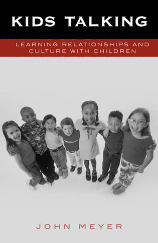 Cover image for the book Kids Talking: Learning Relationships and Culture with Children