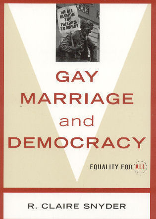 Cover image for the book Gay Marriage and Democracy: Equality for All