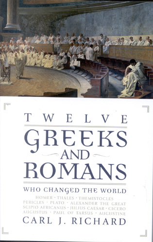 Cover image for the book Twelve Greeks and Romans Who Changed the World