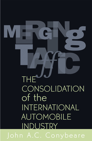Cover image for the book Merging Traffic: The Consolidation of the International Automobile Industry
