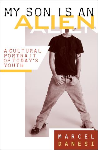 Cover image for the book My Son Is an Alien: A Cultural Portrait of Today's Youth