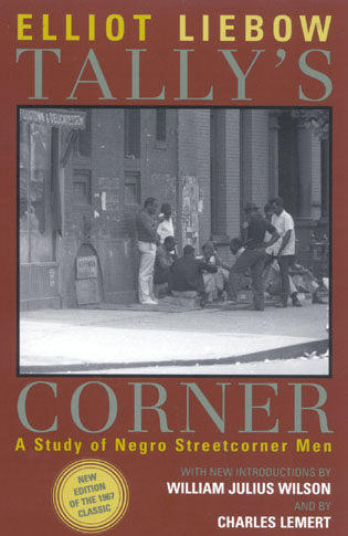 Cover image for the book Tally's Corner: A Study of Negro Streetcorner Men