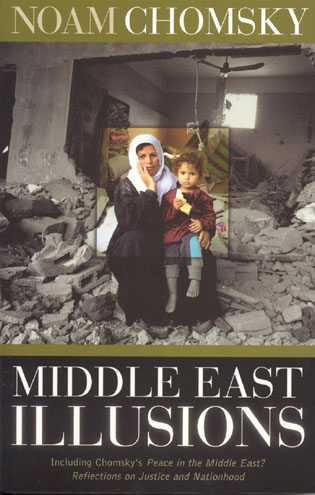Cover image for the book Middle East Illusions: Including Peace in the Middle East? Reflections on Justice and Nationhood