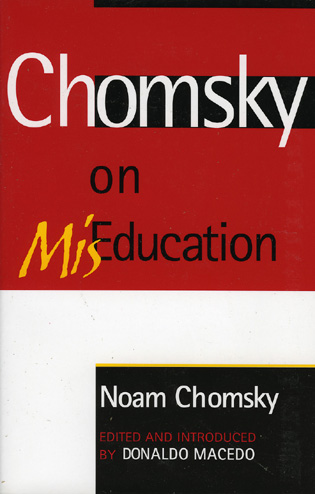 Cover image for the book Chomsky on Mis-Education
