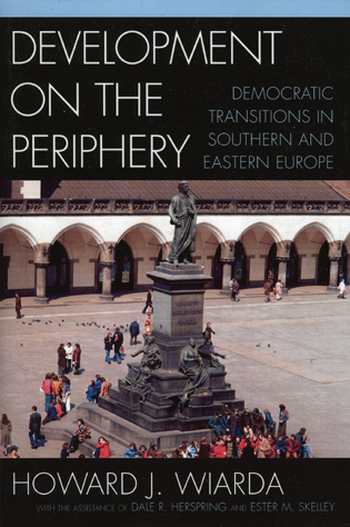 Cover image for the book Development on the Periphery: Democratic Transitions in Southern and Eastern Europe
