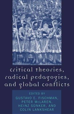 Cover image for the book Critical Theories, Radical Pedagogies, and Global Conflicts
