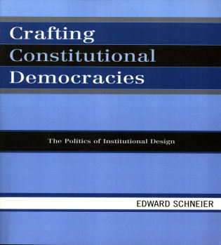 Cover image for the book Crafting Constitutional Democracies: The Politics of Institutional Design