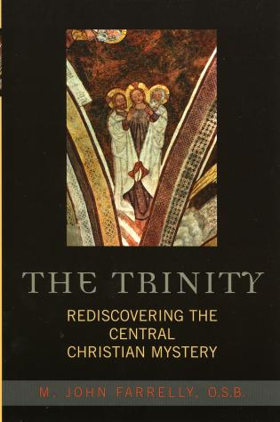 Cover image for the book The Trinity: Rediscovering the Central Christian Mystery