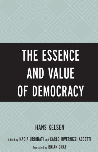 Cover image for the book The Essence and Value of Democracy
