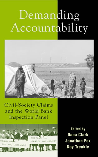 Cover image for the book Demanding Accountability: Civil Society Claims and the World Bank Inspection Panel