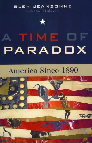 Cover image for the book A Time of Paradox: America Since 1890