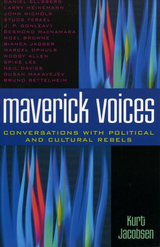 Cover image for the book Maverick Voices: Conversations with Political and Cultural Rebels