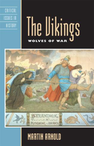 Cover image for the book The Vikings: Wolves of War