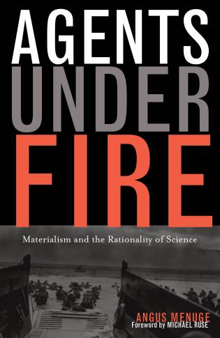 Cover image for the book Agents Under Fire: Materialism and the Rationality of Science
