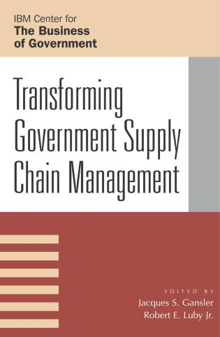 Cover image for the book Transforming Government Supply Chain Management