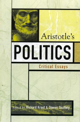 aristotle s politics critical essays  aristotle s politics