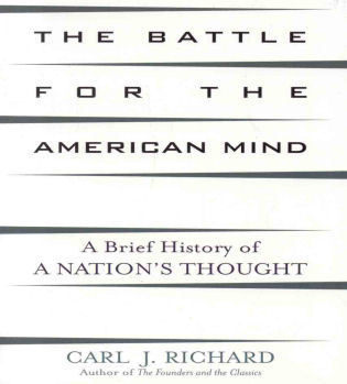 Cover image for the book The Battle for the American Mind: A Brief History of a Nation's Thought