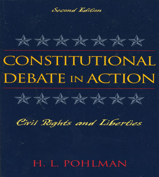 Cover image for the book Constitutional Debate in Action: Civil Rights and Liberties, Second Edition