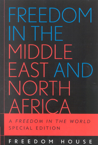 Cover image for the book Freedom in the Middle East and North Africa: A Freedom in the World, Special Edition