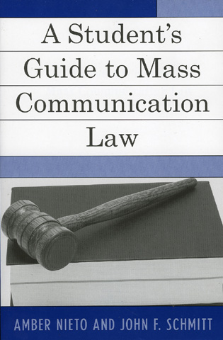 Cover image for the book A Student's Guide to Mass Communication Law