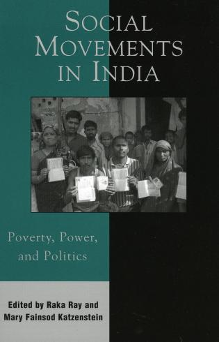 Cover image for the book Social Movements in India: Poverty, Power, and Politics