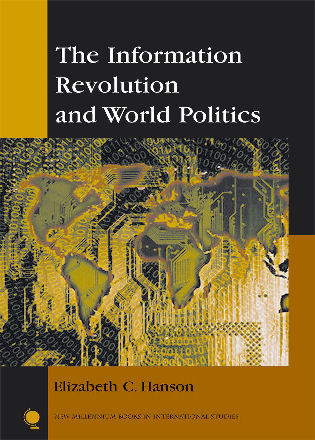 The information revolution and world politics 9780742538535 the information revolution and world politics fandeluxe Images