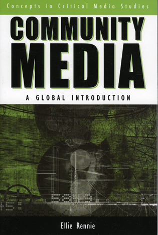 Cover image for the book Community Media: A Global Introduction