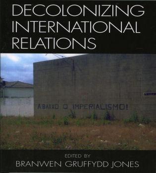 Decolonizing international relations 9780742540248 rowman hardback 12400 paperback 5400 ebook fandeluxe Images