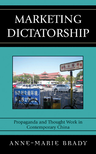 Cover image for the book Marketing Dictatorship: Propaganda and Thought Work in Contemporary China