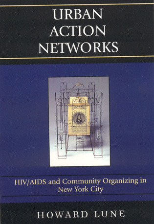 Cover image for the book Urban Action Networks: HIV/AIDS and Community Organizing in New York City