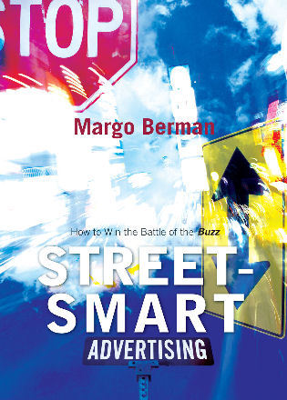 Cover image for the book Street-Smart Advertising: How to Win the Battle of the Buzz