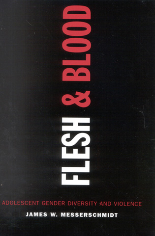 Cover image for the book Flesh and Blood: Adolescent Gender Diversity and Violence