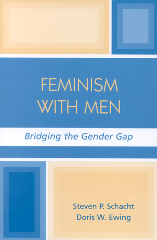 Cover image for the book Feminism with Men: Bridging the Gender Gap
