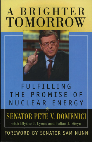 Cover image for the book A Brighter Tomorrow: Fulfilling the Promise of Nuclear Energy
