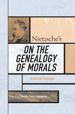 Cover image for the book Nietzsche's On the Genealogy of Morals: Critical Essays