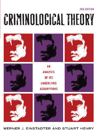 Cover image for the book Criminological Theory: An Analysis of its Underlying Assumptions, Second Edition