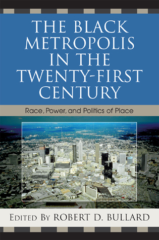 The black metropolis in the twenty first century race power and the black metropolis in the twenty first century sciox Choice Image