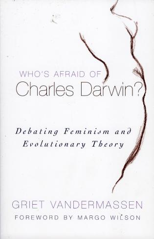 Cover image for the book Who's Afraid of Charles Darwin?: Debating Feminism and Evolutionary Theory
