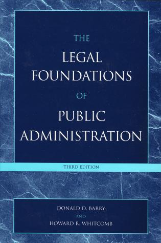 Cover image for the book The Legal Foundations of Public Administration, 3rd Edition