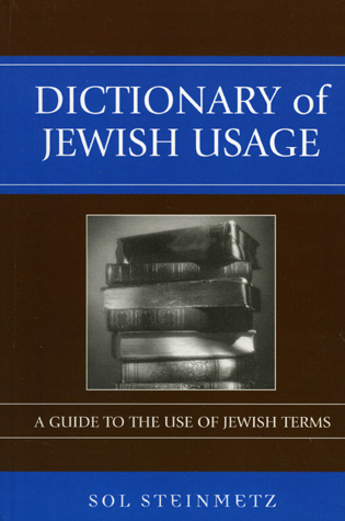 Cover image for the book Dictionary of Jewish Usage: A Guide to the Use of Jewish Terms