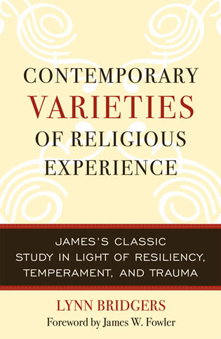 Cover image for the book Contemporary Varieties of Religious Experience: James's Classic Study in Light of Resiliency, Temperament, and Trauma