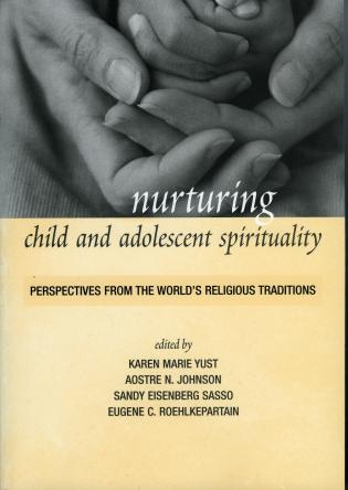 Cover image for the book Nurturing Child and Adolescent Spirituality: Perspectives from the World's Religious Traditions