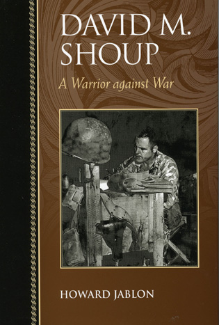 Cover image for the book David M. Shoup: A Warrior against War